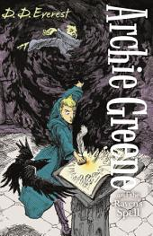 Archie Greene and the Raven's Spell