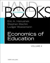 Handbook of the Economics of Education: Volume 4