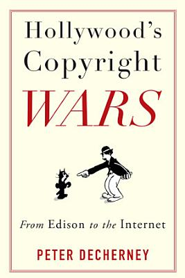 Hollywood s Copyright Wars