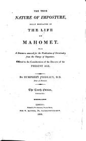 The true nature of imposture, fully displayed in the life of Mahomet: with a discourse annexed for the vindication of Christianity from the charge of imposture : offered to the consideration of the deists of the present age