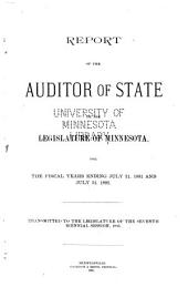 Report of the Auditor of State, to the Legislature of Minnesota, for the Biennial Period Ending