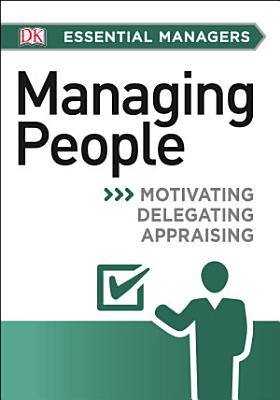 DK Essential Managers  Managing People