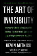 The Art of Invisibility