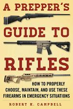 A Prepper's Guide to Rifles