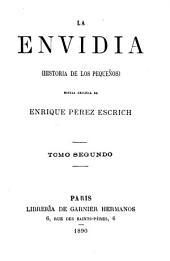 La envidia, historia de los pequeños: novéla originál, Volumen 2