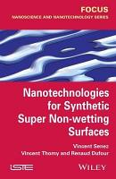 Nanotechnologies for Synthetic Super Non wetting Surfaces PDF
