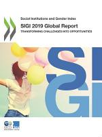 Social Institutions and Gender Index SIGI 2019 Global Report Transforming Challenges into Opportunities PDF