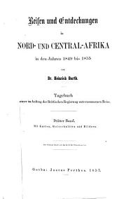 Travels and Discoveries in North and Central Africa: Being a Journal of an Expedition Undertaken Under the Auspices of H.B.M.'s Government in the Years 1849-1855, Volume 1