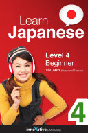 Learn Japanese - Level 4: Beginner