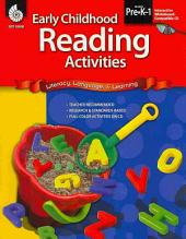 Early Childhood Reading Activities: Literacy, Language, & Learning