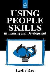 Using People Skills In Training And Development Book PDF