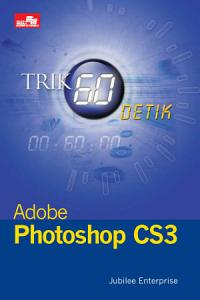 Trik 60 Detik Adobe Photoshop CS3 PDF