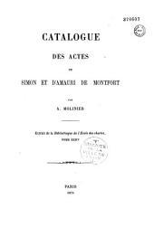 Catalogue des actes de Simon et d'Amauri de Monfort