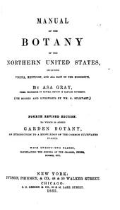A Manual of the Botany of the Northern United States