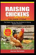 Raising Chickens for Senior Citizens