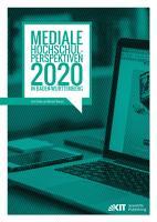 Mediale Hochschul Perspektiven 2020 in Baden Wuerttemberg   empirische Untersuchung im Rahmen der Allianz  Forward IT  PDF