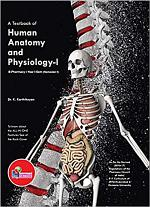 A Textbook of Human Anatomy and Physiology-I