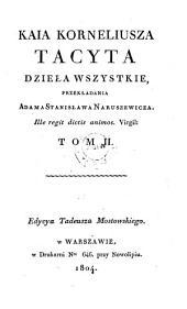Dziela wszystkie. (Sämmtliche Werke ins Polnische übers. von Adam Stanislaus Naruszewicz hrsg. von Thaddaeus Mostowski).