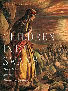 Children into Swans Book