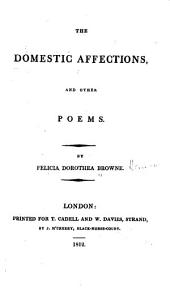 The Domestic Affections and Other Poems
