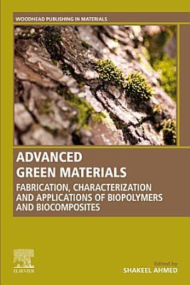 Advanced Green Materials