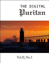 The Digital Puritan - Vol.II, No.3