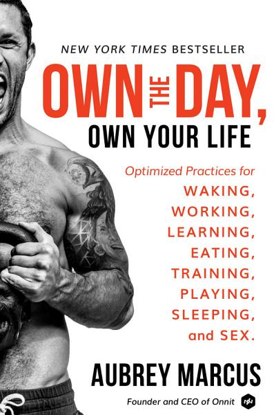 Download Own the Day  Own Your Life Book