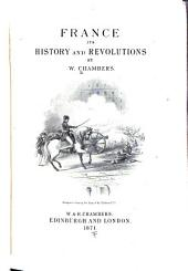France, Its History and Revolutions