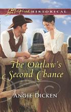 The Outlaw s Second Chance  Mills   Boon Love Inspired Historical  PDF
