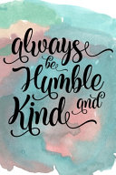 Always Be Humble And Kind Book PDF