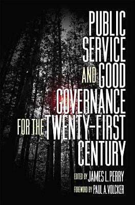 Public Service and Good Governance for the Twenty First Century
