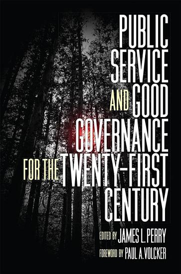 Public Service and Good Governance for the Twenty First Century PDF