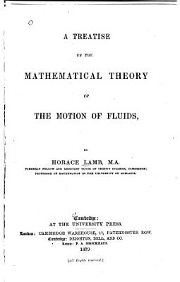 A Treatise on the Mathematical Theory of the Motion of Fluids PDF