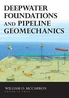 Deepwater Foundations and Pipeline Geomechanics PDF