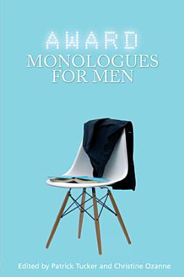 Award Monologues for Men PDF