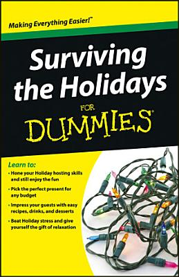 Surviving the Holidays For Dummies PDF