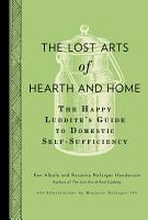 The Lost Arts of Hearth and Home PDF