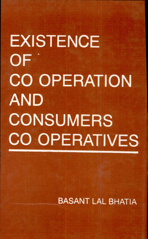 Existence of Cooperation   Consumers cooperatives