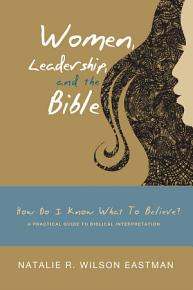 Women  Leadership  and the Bible PDF