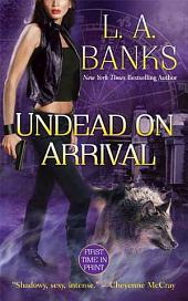 Undead on Arrival: A Crimson Moon novel