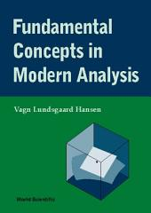Fundamental Concepts in Modern Analysis