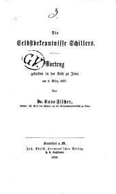 Die Selbstbekenntnisse Schillers: Vortrag gehalten in der Rose zu Jena am 4. März 1857