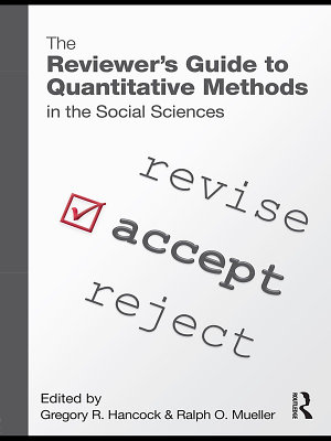 The Reviewer   s Guide to Quantitative Methods in the Social Sciences
