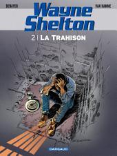 Wayne Shelton - Tome 2 - La Trahison