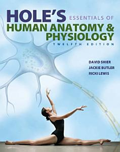 Hole s Essentials of Human Anatomy   Physiology Book