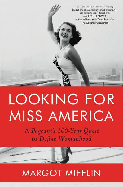 Looking for Miss America