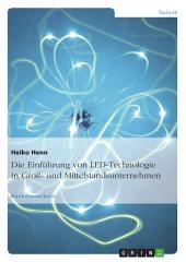 Die Einführung von LED-Technologie in Groß- und Mittelstandsunternehmen