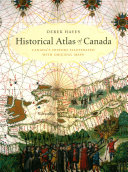 Download Historical Atlas of Canada Book