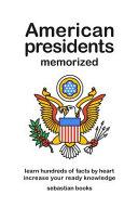 American Presidents Memorized PDF