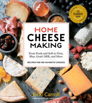 Home Cheese Making  4th Edition PDF